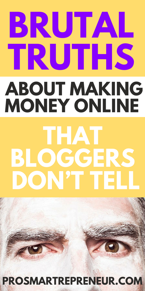 Brutal Truths About Making Money Online That Bloggers Don't Tell (long image)