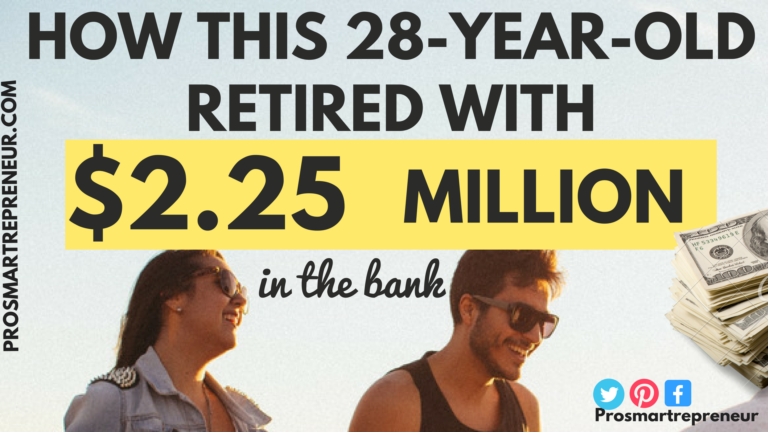 How This 28 Year Old Retired Early With $2.25 Million