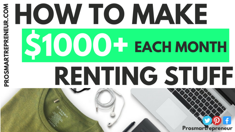 How To Make $1000+ Each Month Renting Stuff