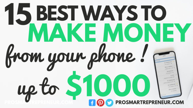 12 Best Ways To Make Money From Your Phone (Up to $1000)