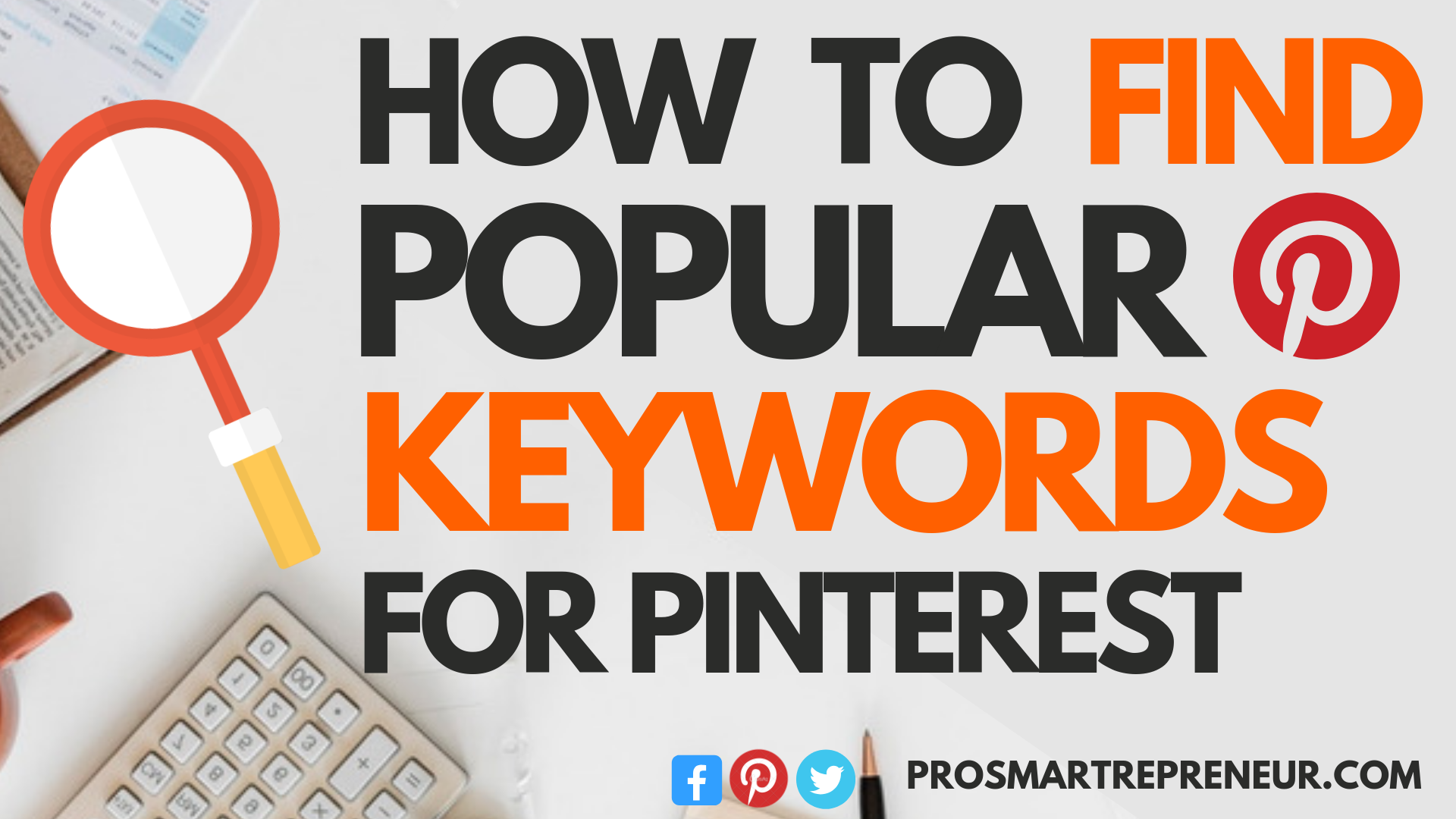 Keyword Planner - How To Find Keyword For Pinterest