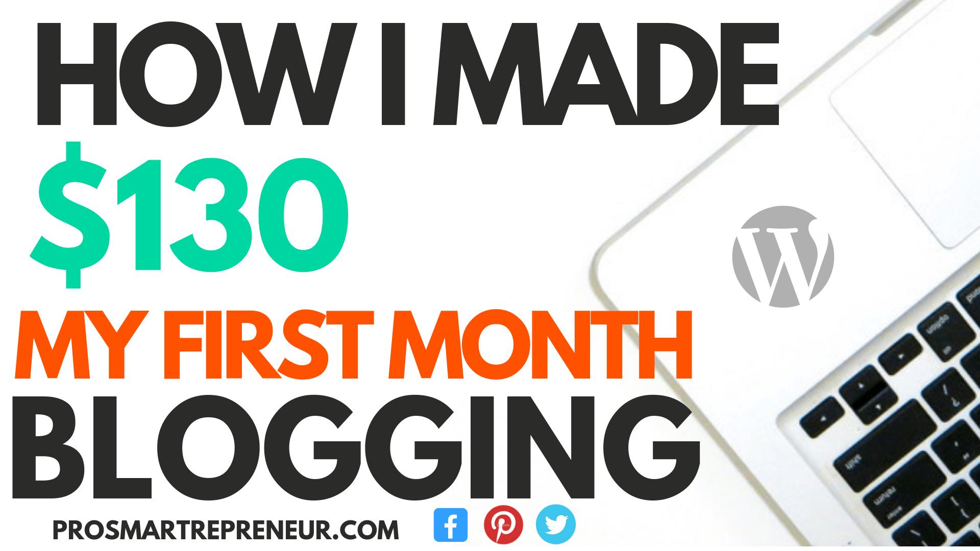 WordPress Blog Made $130 The First Month Blogging