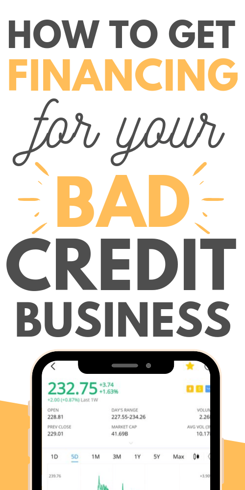 How to get financing for Your bad credit business