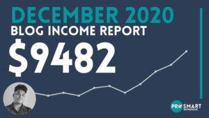 Blog Income Report: How I made $9482 in December 2020